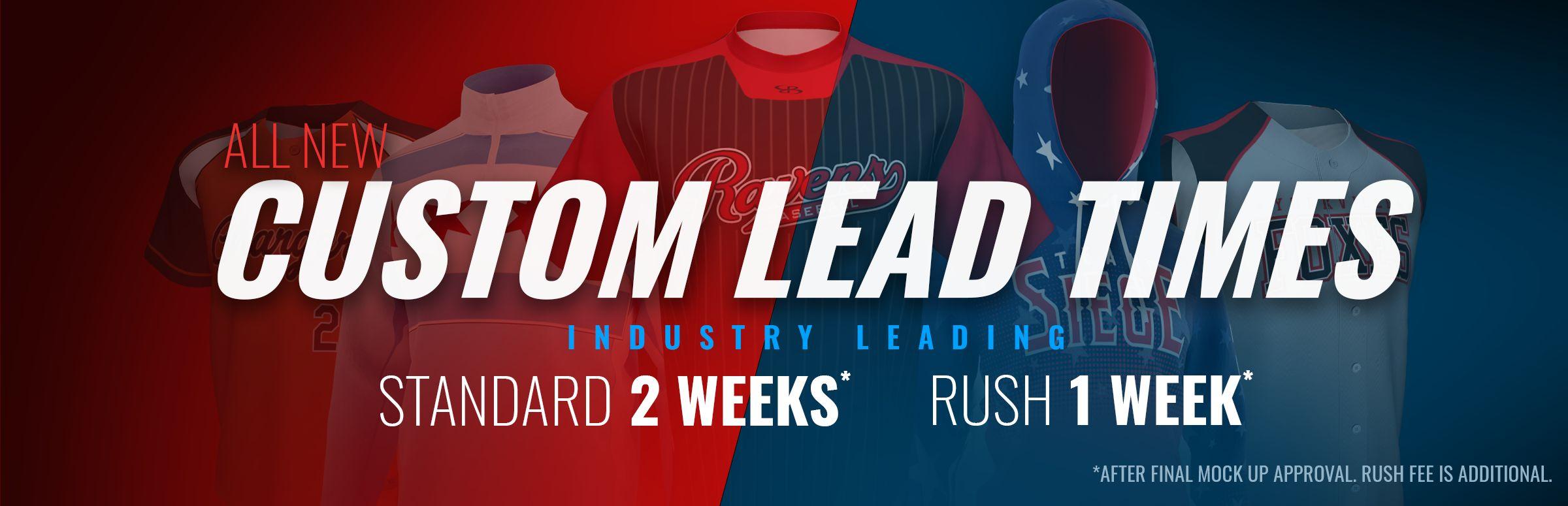 Custom Lead Times - Standard 2 Weeks