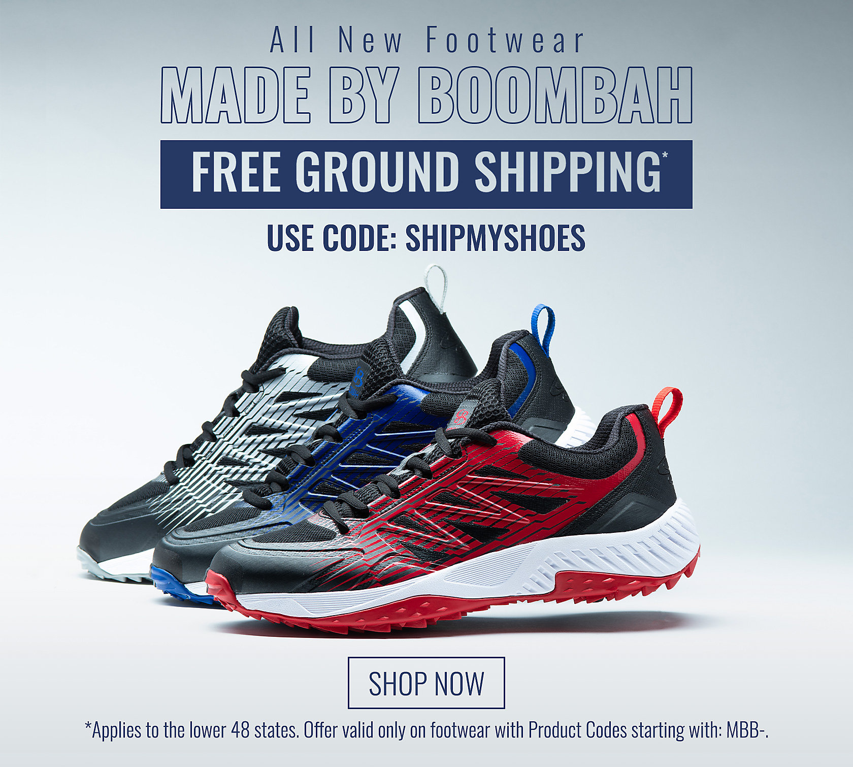 Free Shipping on All New Footwear Made My Boombah