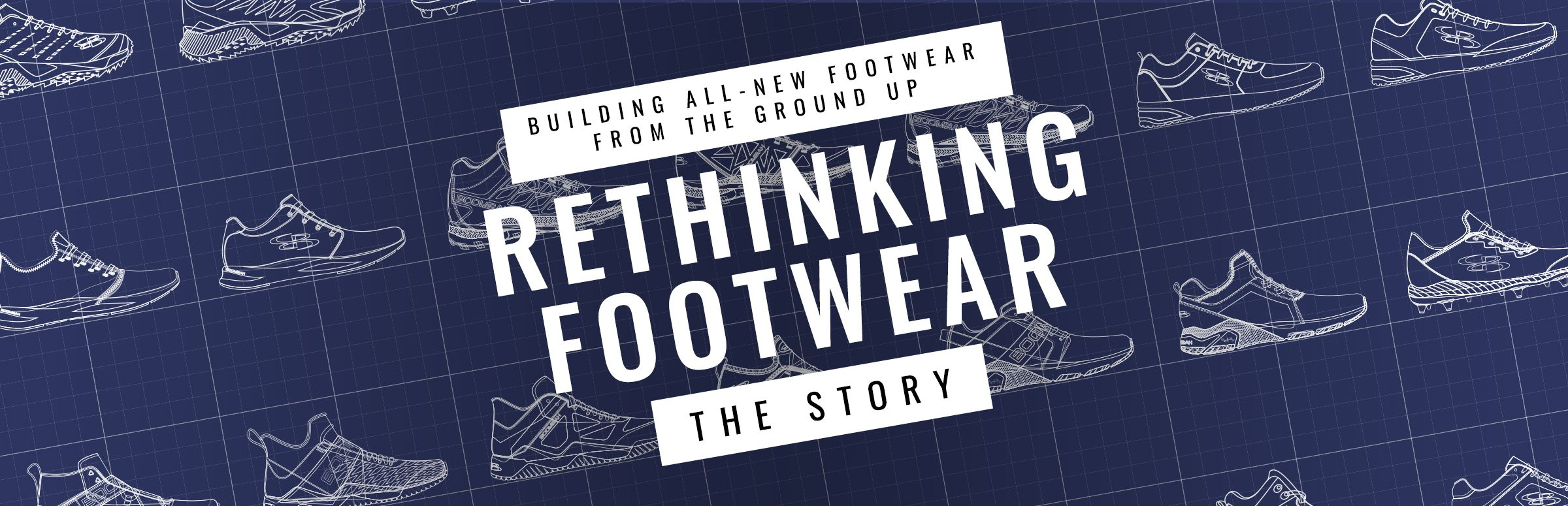 Building footwear from the ground up