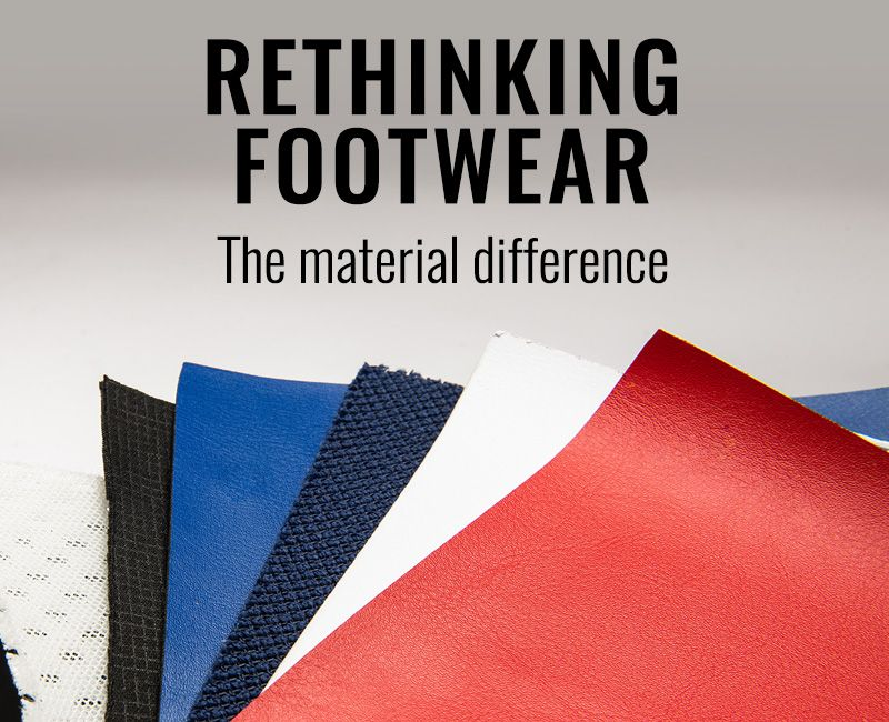 Rethinking Footwear - The Material Difference