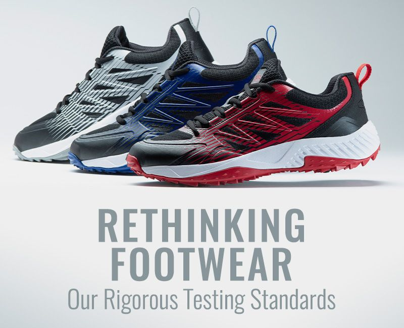 Rethinking Footwear - Our Rigorous Testing Standards