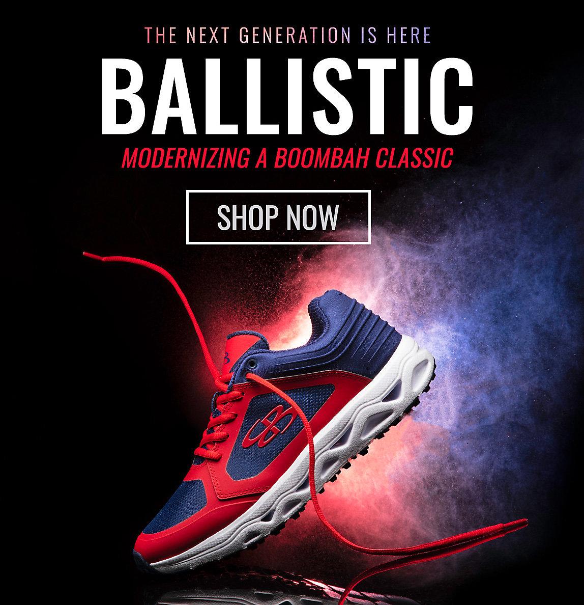 Ballistic - Shop Now